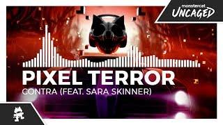 Pixel Terror - Contra (feat. Sara Skinner) [Monstercat Release]