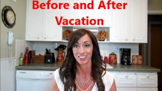 Life And Home Management Tips: Before And After Vacation