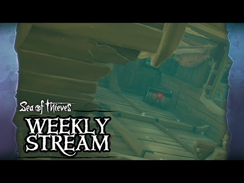 Sea of Thieves Weekly Stream  - Fear the Reaper