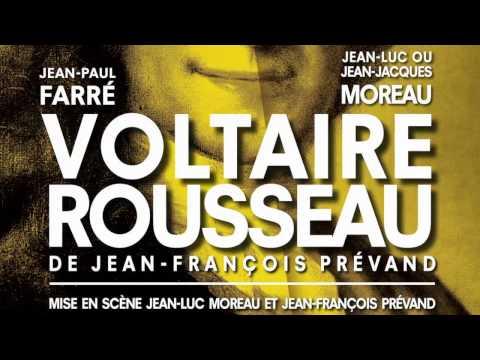 VOLTAIRE ROUSSEAU de Jean-François Prévand