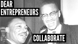 Dear Entrepreneurs, Collaborate!
