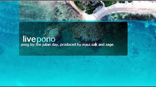 Live Pono: A Prayer For Freedom