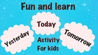 Teach Yesterday, Today, Tomorrow Activity For Class Room/ Days Spinning Wheel Activity For Kids/