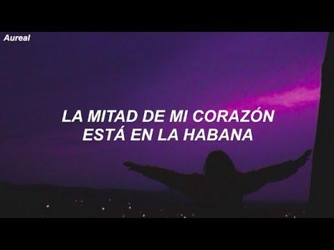 Camila Cabello - Havana ft. Young Thug (Traducida al Español)