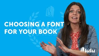 Choosing a Font for Your Book
