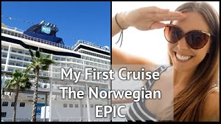 My First Cruise, The Norwegian Epic | xameliax Travel Vlog