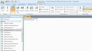 Microsoft Access 2007:   CREATING QUERIES  Working in SQL View