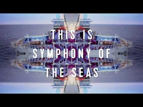 Royal Caribbean | Symphony of the Seas