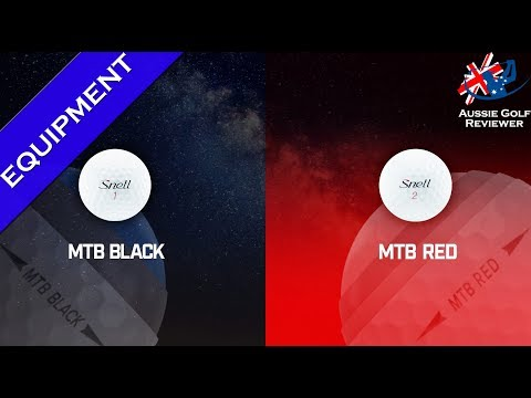 SNELL MTB BLACK & MTB RED GOLF BALL REVIEW part 1