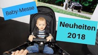 Baby & Kleinkind Neuheiten 2018 I Kids Austria Messe I MamaBirdie