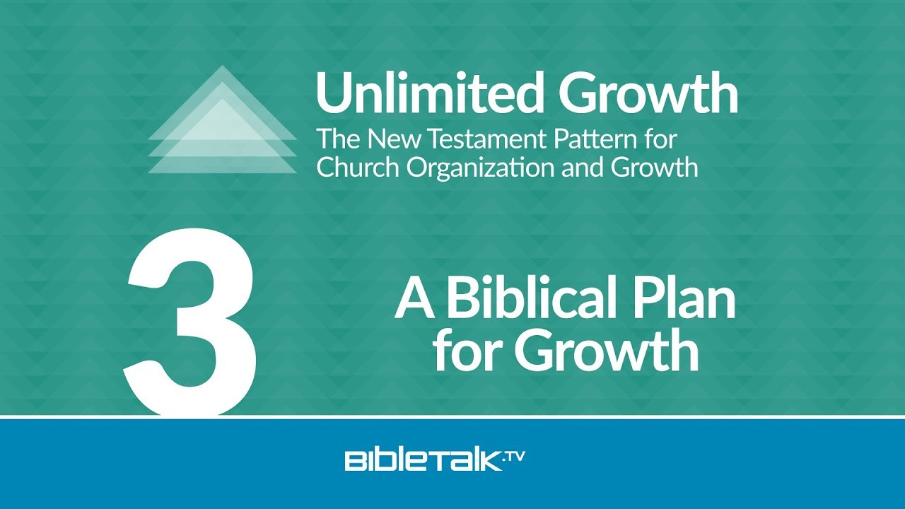 3. A Biblical Plan for Growth