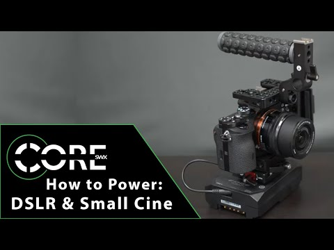 How To Power: DSLR & Small Form Cine