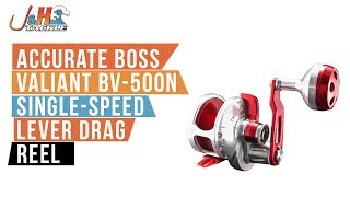 Accurate Boss Valiant BV-500N Single-Speed Lever Drag Reel | J&H Tackle