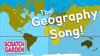 The Geography Song | Globe vs Map Song | Scratch Garden