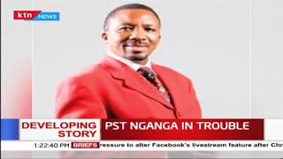 Pastor Ng'ang'a to be arraigned in court today, he was arrested for 'defrauding' businessman