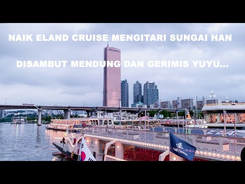 JALAN JALAN DI KOREA | FERRY CRUISE HAN RIVER