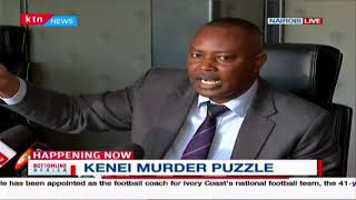 KENEI MURDER PUZZLE: DCI Kinoti explains circumstances that led to the death of sergeant kenei