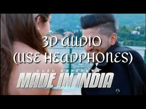 Download Made In India 3d Audio Guru Randhawa Virtual 3d Audio Video