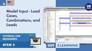 RFEM 5 Tutorial for Beginners | 009 Model Input - Load Cases, Combinations, and Loads