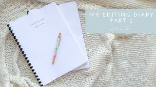 My Editing Diary (Part 2)