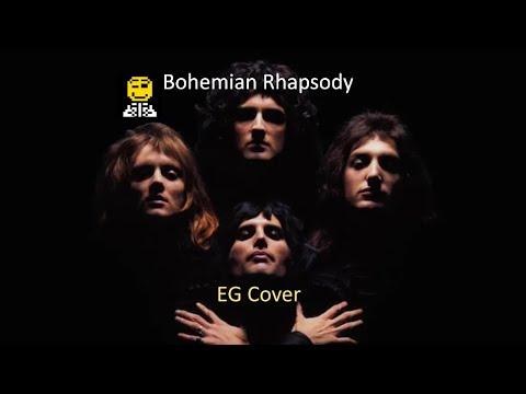 Queen - Bohemian Rhapsody (EG Cover)