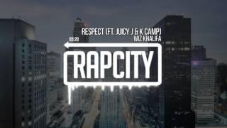 Wiz Khalifa - Respect Ft. Juicy J & K Camp (Prod. By TM88)