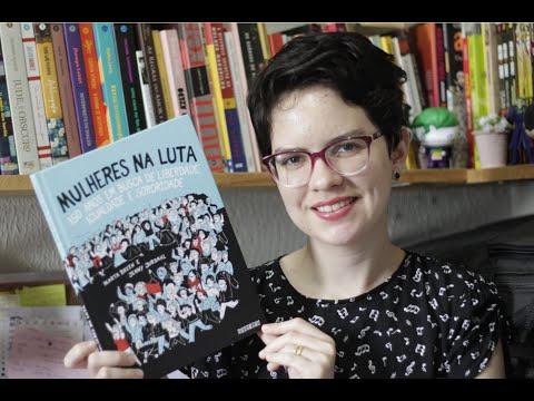 Mulheres na luta: 150 em busca de liberdade, igualdade e sororidade
