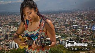 Charangos de Bolivia #15 | Luciel Izumi | Cochabamba