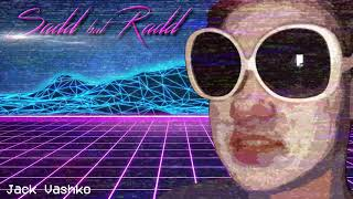Jack Vashko - Sadd but Radd (Audio)