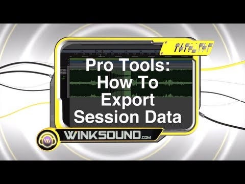 Pro Tools: How To Export Session Data | WinkSound