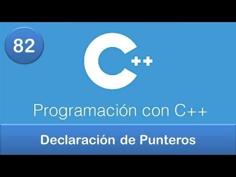 82. Programación en C++ || Punteros || Declaración de Punteros