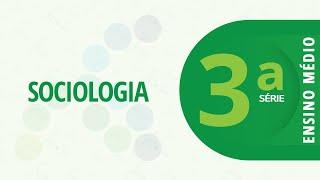 3ª Série EM - Sociologia - Me Conta - 08/04/2021