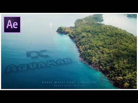 AQUAMAN Style Under Water Logo - After Effects Tutorial - No Plugins