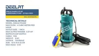 Single Phase 0.37 HP Submersible Pump - 12 M @ 4 m3/H