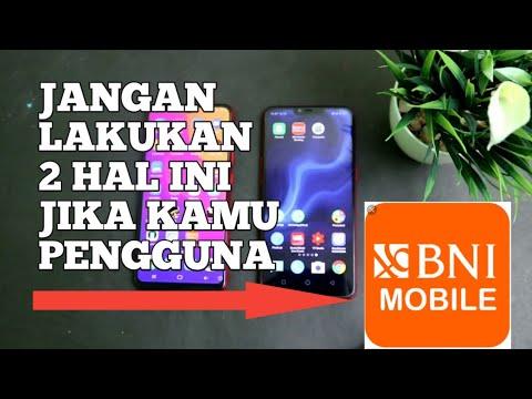 JANGAN LAKUKAN INI !! 2 Hal Yang Jangan Dilakukan Bagi Pengguna BNI Mobile