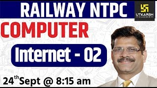 Internet #2 | Computer | Railway NTPC Special Classes | By Nitin Sir