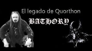 El legado de Quorthon - Bathory