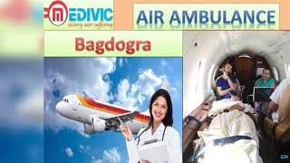 Air Ambulance Service in Bhopal and Bagdogra by Medivic Aviation