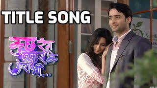 Pehli Dafa Hai Song - Kuch Rang Pyaar Ke Aise Bhi (Title Song)- Sony TV