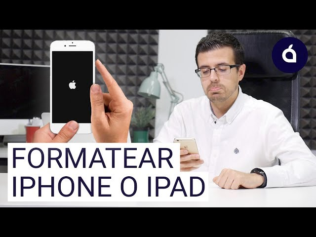 COMO FORMATEAR EL IPHONE O EL IPAD | Tutoriales de Applesfera