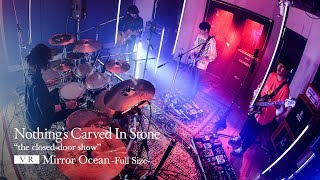 Nothing's Carved In Stone「Mirror Ocean」【180°/VR LIVE VIDEO】