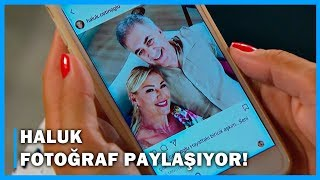 Haluk, Sosyal Medyada Meltem ile Fotoğrafını Paylaşıyor! - Çocuklar Duymasın 6.Bölüm