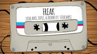Freak Steve Aoki, Diplo, & Deorro ft Steve Bays /R