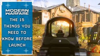 Modern Warfare: The 15 Things You NEED To Know Before Launch
