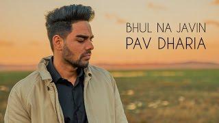 Pav Dharia - Bhul Na Javin [COVER] - YouTube