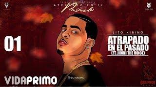 Atrapado En El Pasado (Audio) - Lito Kirino (Video)