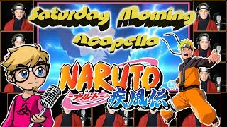 NARUTO SHIPPUDEN Opening 16 Silhouette - Saturday Morning Acapella