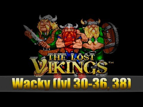 The Lost Vikings (Wacky lvl 30-36, 38)