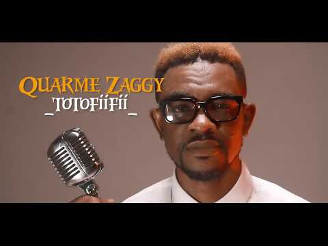 Music Video: Quarme Zaggy - Totofiifii