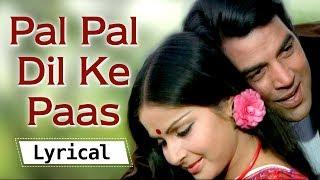 Lyrical: Pal Pal Dil Ke Paas (HD) - Dharmendra   - YouTube